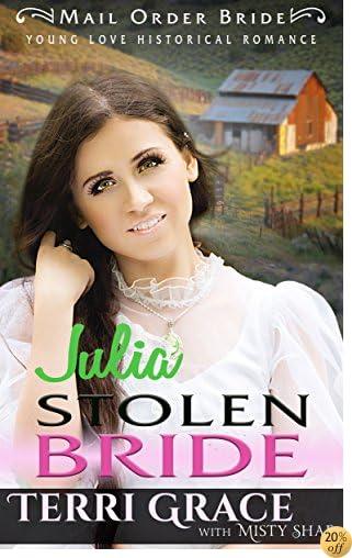 TJulia Stolen Bride (Young Love Historical Romance Book 3)