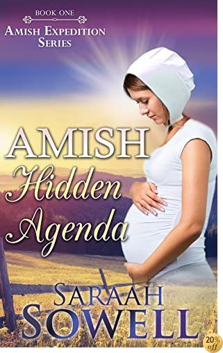 TAmish Hidden Agenda (Book One - Amish Expeditions Series)
