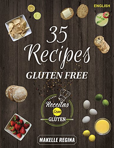 35-gluten-free-recipes-recipes-include-savory-dishes-sweets-and-snacks