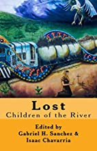 Lost: Children of the River by Gabriel…