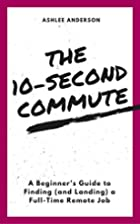 The 10-Second Commute: A Scam-Free Guide to…