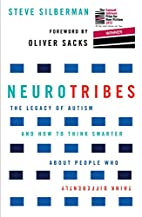 NeuroTribes: The Legacy of Autism and How to…