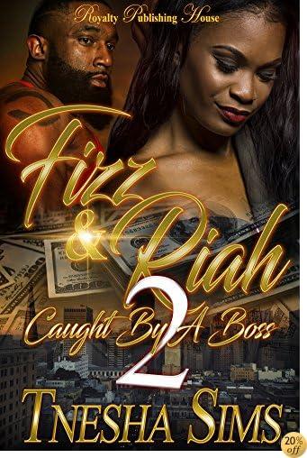 TFizz & Riah 2: Caught By A Boss