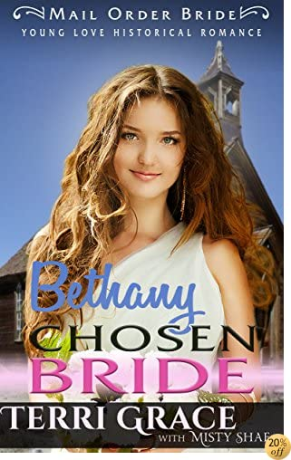 TBethany Chosen Bride (Young Love Historical Romance Book 4)