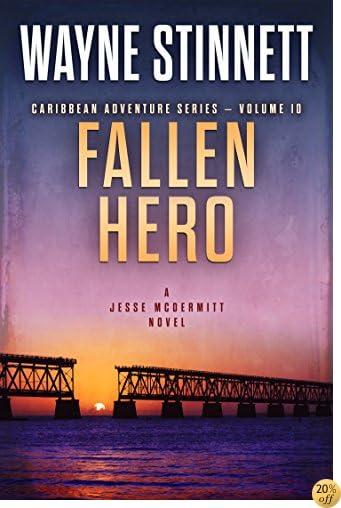 TFallen Hero: A Jesse McDermitt Novel (Caribbean Adventure Series Book 10)