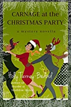 Carnage at the Christmas Party: A Mystery…