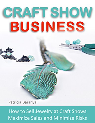 craft-show-business-how-to-sell-jewelry-at-craft-shows-maximize-sales-and-minimize-risks