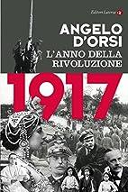 1917: L'anno della rivoluzione by…
