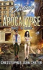 Dating in the Apocalypse: Bridgette: The…