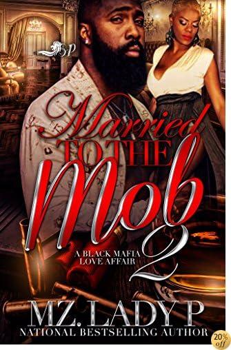 TMarried to the Mob 2: A Black Mafia Love Affair