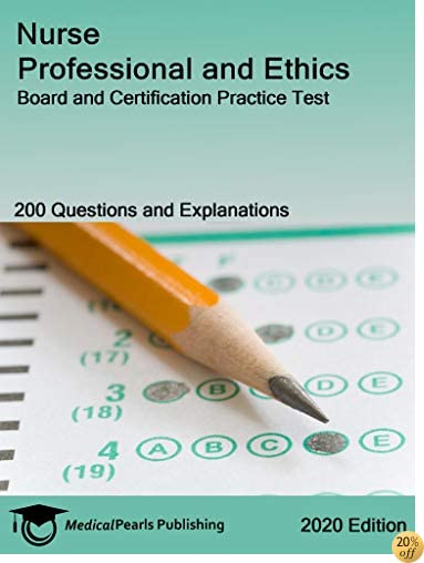 Nurse Professional and Ethics: Board and Certification Practice Test