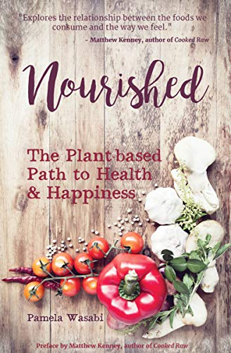 nourished-the-plant-based-path-to-health-and-happiness