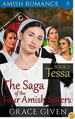 Tessa (The Saga of the Four Amish Sisters Book 2)