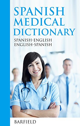 spanish-medical-dictionary-spanish-english-english-spanish