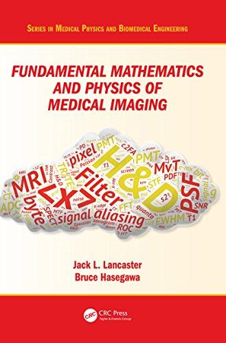 fundamental-mathematics-and-physics-of-medical-imaging-series-in-medical-physics-and-biomedical-engineering
