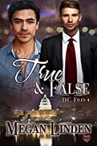 True & False by Megan Linden