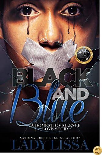 TBlack & Blue: A Domestic Violence Story