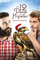 The 12 Days of Hipster (The Avona Tales) by…