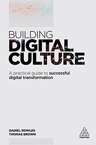 building-digital-culture-a-practical-guide-to-successful-digital-transformation