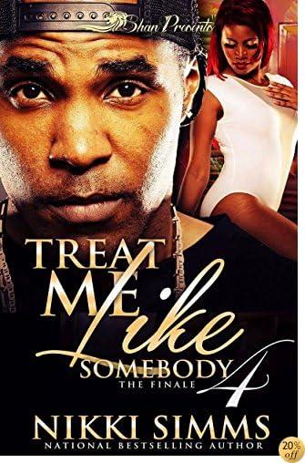 TTreat me Like Somebody 4