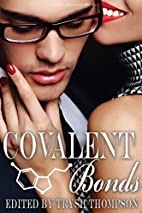 Covalent Bonds (Red Moon Anthologies Book 3)…