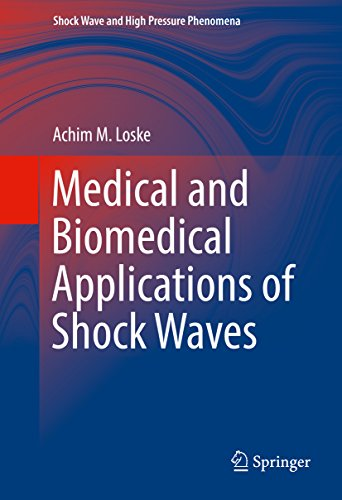 medical-and-biomedical-applications-of-shock-waves-shock-wave-and-high-pressure-phenomena