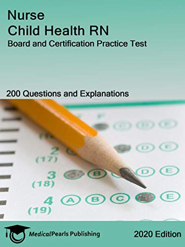 nurse-child-health-rn-board-and-certification-practice-test