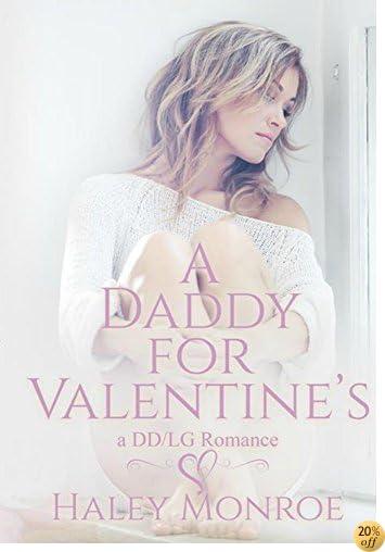 TA Daddy For Valentine's: A DD/LG Romance