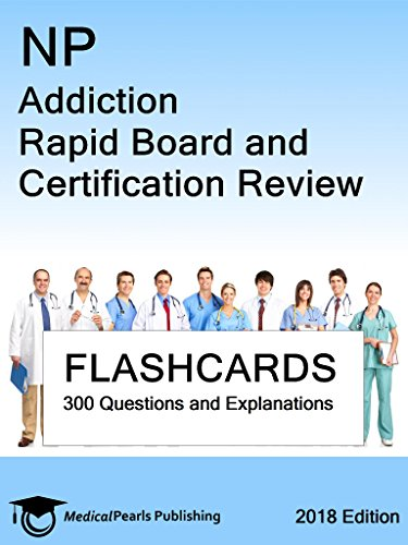 np-addiction-rapid-board-and-certification-review