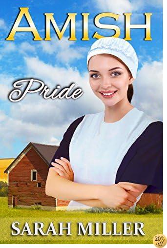 TAmish Romance: Amish Pride: Sweet Inspirational Romance