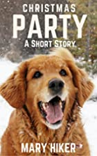 Christmas Party: A Short Story (Avery Barks…