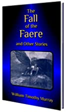 The Fall of the Faere and Other Stories by…