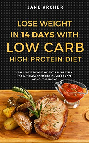 low-carb-ultimate-14-days-plan-for-weight-loss-with-low-carb-high-protein-diet-low-carb-for-beginners