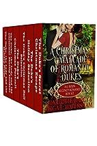 A Christmas Cavalcade of Romantic Dukes: A…