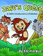Zafu's Quest: A Child's…