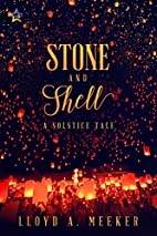 Stone and Shell by Lloyd A. Meeker