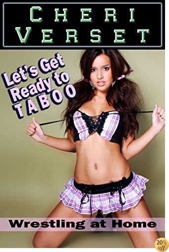 TLet's Get Ready to Taboo: Wrestling at Home