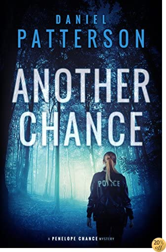 TAnother Chance: A Suspense-Filled Christian Mystery (A Penelope Chance Mystery Book 2)