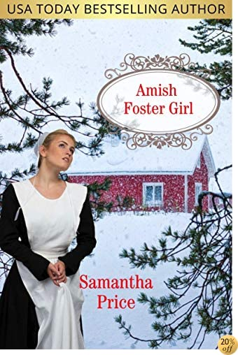 TAmish Foster Girl (Amish Foster Girls Book 2)