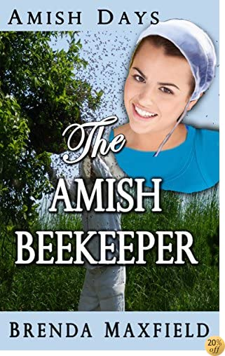 TAmish Days: The Amish Beekeeper: A Hollybrook Amish Romance (Rhoda's Story Book 1)