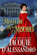 Mistletoe and Mischief (kindle) by Jacquie…