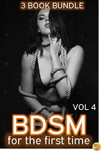 BDSM for the First Time - 3 Book Bundle Vol 4
