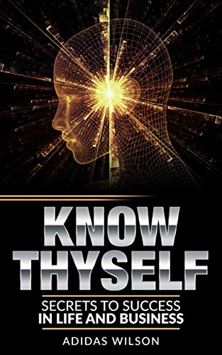 know-thyself-secrets-to-success-in-life-business