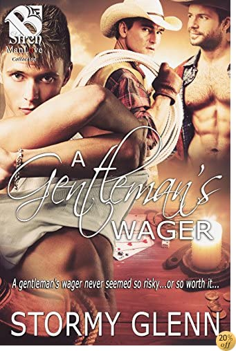 TA Gentleman's Wager [No Place Like Home 1] (Siren Publishing The Stormy Glenn ManLove Collection)