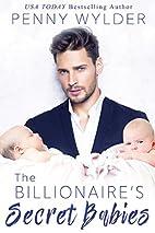 The Billionaire's Secret Babies by Penny…