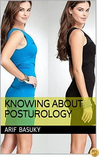 Knowing About Posturology