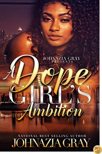 TA Dope Girl's Ambition