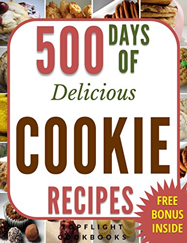 cookie-recipes-500-days-of-delicious-cookies-cookies-cookbook-cookie-cookbook-cookies-desserts-paleo-ketogenic-vegetarian-desserts-for-two-low-carb-vegan-baking-cookbooks