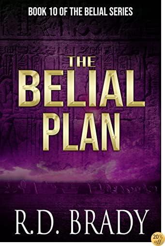 TThe Belial Plan (The Belial Series Book 10)