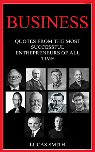 business-most-successful-entrepreneurs-of-all-time-quotes-book-1